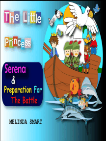 The Little Princess Serena & Preparation For The Battle: The Little Princess Serena, #6