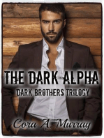 The Dark Alpha (Dark Brothers Trilogy, #1)