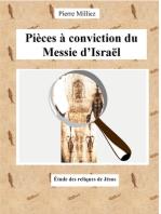 Pièces à conviction du Messie d'Israël