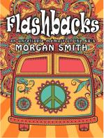 Flashbacks (an unreliable memoir of the '60s)
