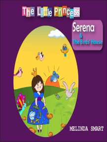 The Little Princess Serena & The Birds' House: The Little Princess Serena, #2