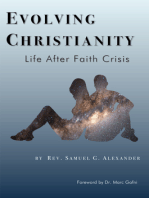 Evolving Christianity; Life After Faith Crisis