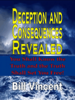 Deception and Consequences Revealed