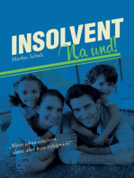 Insolvent – na und!