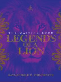 Legends of a Lion