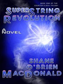 Superstring Revolution: A Novel (Tsunami Trilogy, #1)