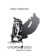 Utopia 2025