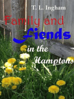 Family and Fiends in the Hamptons