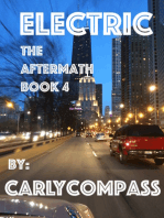 Electric, The Aftermath, Book IV