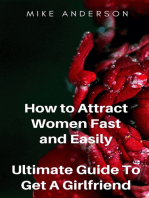 How to Attract Women Fast and Easily