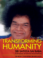 Transforming Humanity Sri Sathya Sai Baba (Glimpses of Divine Incarnation)