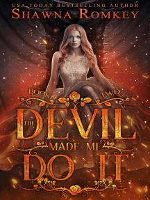 The Devil Made Me Do It: Speak of the Devil, #2