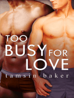 Too Busy For Love (Novella)