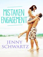 Mistaken Engagement