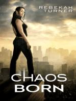 Chaos Born