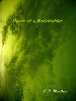 Death of a Bodybuilder