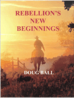 Rebellion's New Beginnings