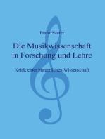 Die Musikwissenschaft in Forschung und Lehre: Kritik einer bürgerlichen Wissenschaft