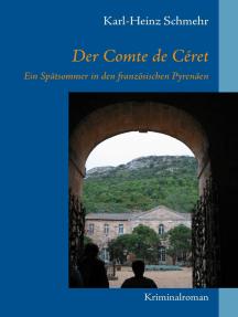 Der Comte de Céret: Ein Spätsommer in den französischen Pyrenäen
