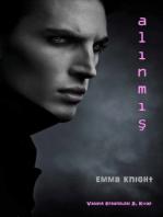 Alınmış (Vampir Efsaneleri 2. Kitap)