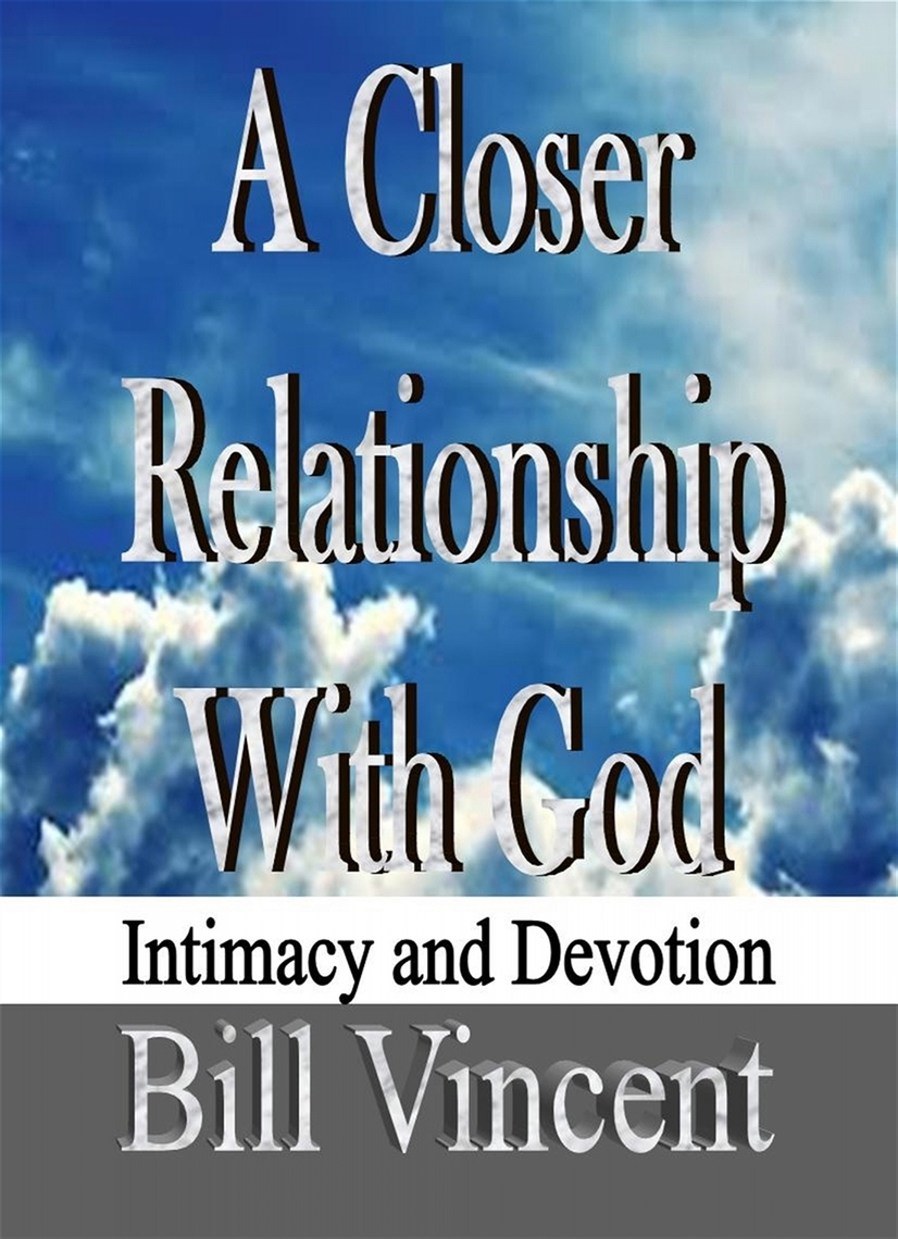 How to get closer relationship with god