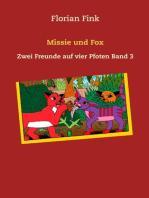 Missie und Fox