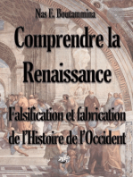 Comprendre la Renaissance - Falsification et fabrication de l'Histoire de l'Occident