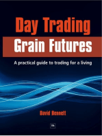 Day Trading Grain Futures: A practical guide to trading for a living