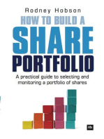 How to Build a Share Portfolio: A practical guide to selecting and monitoring a portfolio of shares