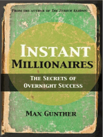 Instant Millionaires