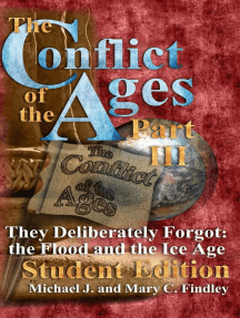 The Conflict of the Ages Student III They Deliberately Forgot The Flood and the Ice Age: The Conflict of the Ages Student, #3