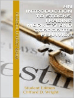 An Introduction to Stocks, Trading Markets and Corporate Behavior