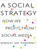 A Social Strategy: How We Profit from Social Media