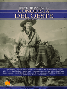 Breve historia de la conquista del Oeste