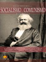 Breve historia Socialismo y del  Comunismo