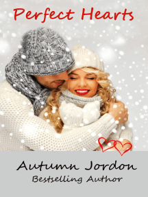 Perfect Hearts: Perfect Love Series, #2