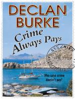Crime Always Pays