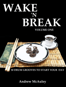 Wake 'N Break Volume 1: 30 Drum Grooves To Start Your Day