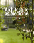 Architecture as Medicine Free download PDF and Read online