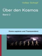Über den Kosmos II