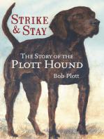 The Story of the Plott Hound