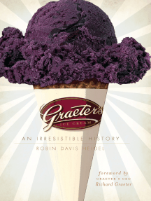 Graeter's Ice Cream: An Irresistible History