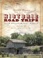 Historic Road Trips from Dallas/Fort Worth