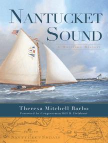 Nantucket Sound: A Maritime History