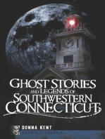 Ghost Stories and Legends of Southwestern Connecticut