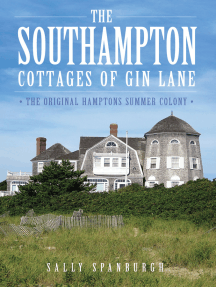 The Southampton Cottages of Gin Lane: The Original Hamptons Summer Colony