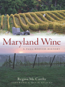 Maryland Wine: A Full-Bodied History