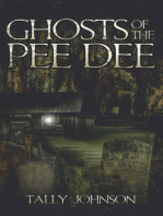 Ghosts of the Pee Dee
