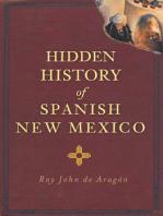 Hidden History of Spanish New Mexico