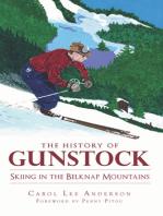 The History of Gunstock